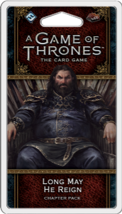 A Game of Thrones: The Card Game (Second Edition) - Long May He Reign Chapter Pack